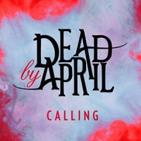 photo-Dead-By-April-single-Calling-2011-cover