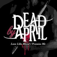 photo-Dead-By-April-single-Love-Like-Blood-2009-cover