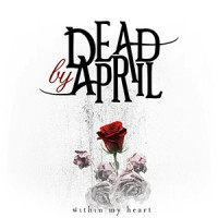 photo-Dead-By-April-single-Within-My-Heart-2011-cover