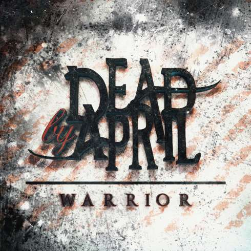 Dead-by-April-Warrior-2017